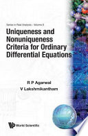 Uniqueness and Nonuniqueness Criteria for Ordinary Differential Equations