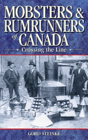 Mobsters   Rumrunners of Canada