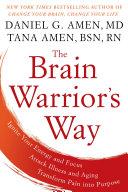 The Brain Warrior S Way