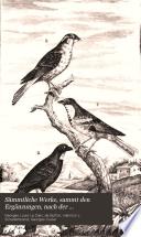 S  mmtliche Werke  sammt den Erg  nzungen  nach der Klassifikation von G  Cuvier