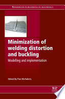 Minimization Of Welding Distortion And Buckling book