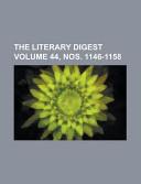 The Literary Digest Volume 44  Nos  1146 1158