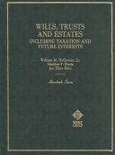 Wills  trusts  and estates  including taxation and future interests