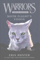 Ebook Warriors Super Edition: Moth Flight's Vision Epub Erin Hunter Apps Read Mobile