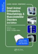 Small Animal Orthopedics, Rheumatology and Musculoskeletal Disorders