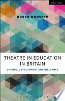 Theatre In Education In Britain book
