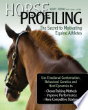 Horse Profiling  The Secret to Motivating Equine Athletes