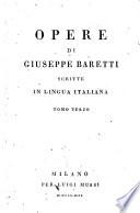 Opere di Giuseppe Baretti, scritte in lingua Italiana