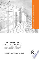 Through The Healing Glass : zoo embarked on a project which promised to...