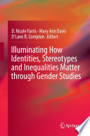 Illuminating How Identities  Stereotypes and Inequalities Matter through Gender Studies