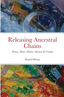 Releasing Ancestral Chains