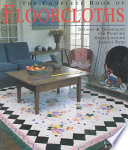 The Complete Book of Floorcloths