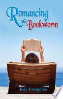 Romancing the Bookworm