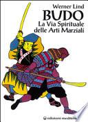Budo  La via spirituale delle arti marziali