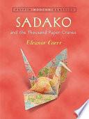 Sadako And The Thousand Paper Cranes Puffin Modern Classics  book