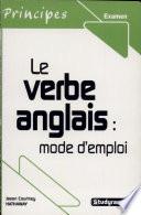 Le verbe anglais   mode d emploi