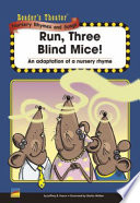 Run  Three Blind Mice