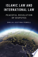 Islamic Law and International Law: Peaceful Resolution of Disputes