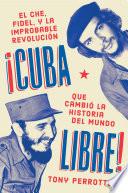 Cuba Libre Cuba Libre Spanish Edition