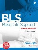 Basic Life Support  BLS  Provider Handbook