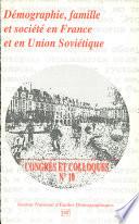 illustration Démographie, famille et société en France et en Union soviétique