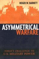Asymmetrical Warfare