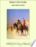 Khaled, A Tale of Arabia
