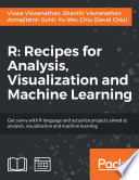 R  Recipes for Analysis  Visualization and Machine Learning