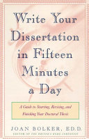 Writing Your Dissertation In Fifteen Minutes A Day : best-seller, the writer's home companion dissertation...
