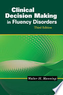 Ebook Clinical Decision Making in Fluency Disorders Epub Walter H. Manning Apps Read Mobile