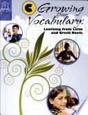 Growing Your Vocabulary  Learning from Latin and Greek Roots   Book C