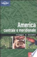 America centrale e meridionale  Viaggi e salute