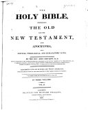 The Holy Bible, Containing the Old and New Testament, and Apocrypha