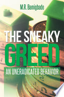 THE SNEAKY GREED
