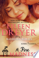 A Fine Madness Korbel Classic Romance Humorous Series Book 5