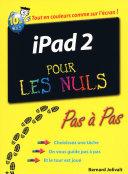 iPad 2 pas    pas Pour les Nuls