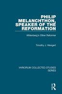 Philip Melanchthon, Speaker of the Reformation
