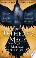 The Tethered Mage