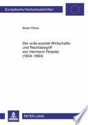 Der ordo-soziale Wirtschafts- und Rechtsbegriff von Hermann Roesler (1834-1894)