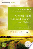 Getting Right with God  Yourself  and Others Participant s Guide 3