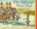 The Gifts Of Wali Dad