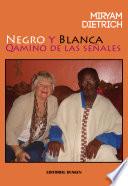 Negro y Blanca  Qamino de las se  ales