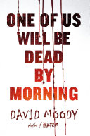 One of Us Will Be Dead by Morning-book cover
