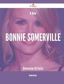 A New Bonnie Somerville Dimension   45 Facts Book PDF