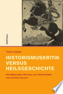 Historismuskritik versus Heilsgeschichte