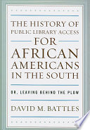 The History of Public Library Access for African Americans in the South