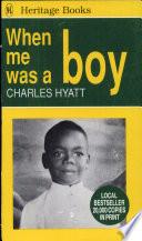 When Me was a Boy