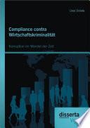 Compliance contra Wirtschaftskriminalität: Korruption im Wandel der Zeit