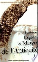 Histoire, espaces et marges de l'antiquité A Ouvert Une Nouvelle Voie En France