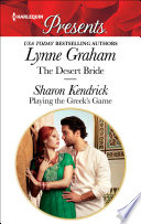 The Desert Bride & Playing the Greek's Game